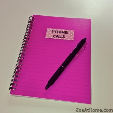 Organised habit: keep a phone calls log book ZoeAtHome.com