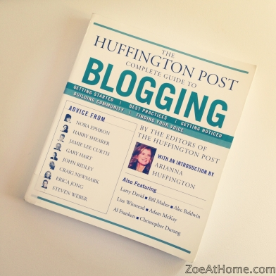 Huffington Post blogging guide ZoeAtHome.